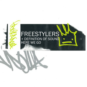 Freestylers Definition of Sound Here We Go cover