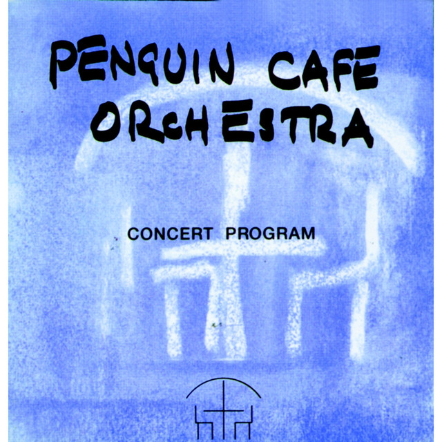 Concert Program by Penguin Cafe Orchestra on Spotify – Concert Program