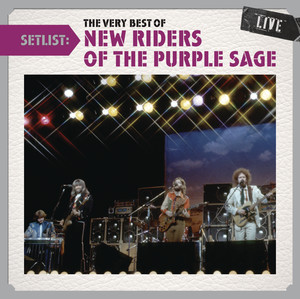 Setlist: The Very Best Of New Riders Of The Purple Sage LIVE album