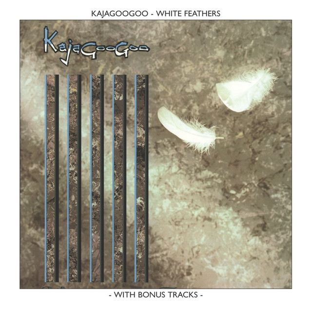 Kajagoogoo White Feathers album cover