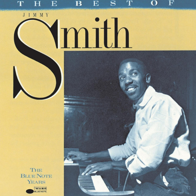 The Blue Note Years: The Best of Jimmy Smith