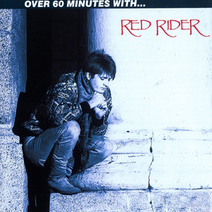 Over 60 Minutes With Red Rider album