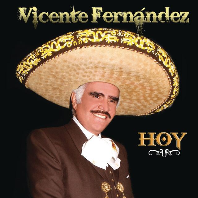 Vicente Fernández Hoy