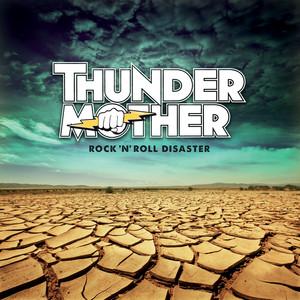 Thundermother, Rock 'N' roll disaster på Spotify