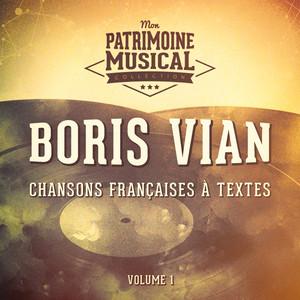 Chansons françaises à textes : Boris Vian, Vol. 1