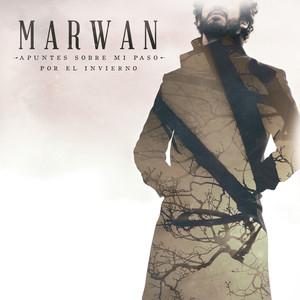 Apuntes Sobre Mi Paso por el Invierno - Marwan