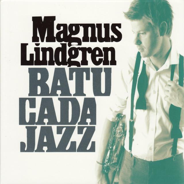 Skivomslag för Magnus Lindgren: Batucada Jazz