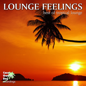 Lounge Feelings - Best of Tropical Lounge Albumcover