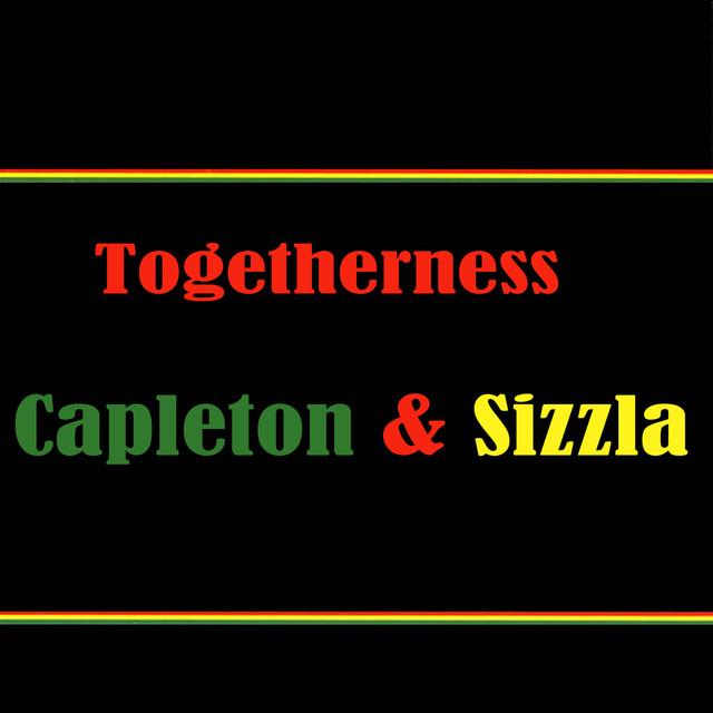 Togetherness Capleton & Sizzla