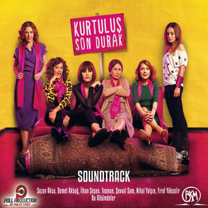 Kurtuluş Son Durak (Original Motion Picture Soundtrack)