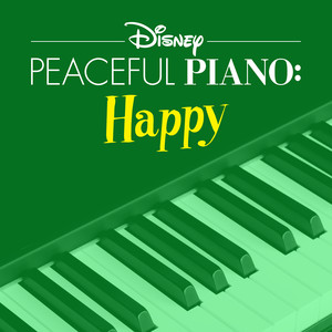 Disney Peaceful Piano: Happy - Disney