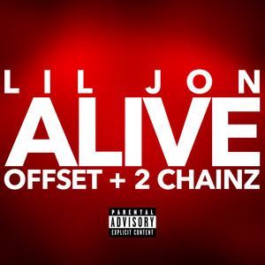 Alive (with Offset & 2 Chainz) Albümü