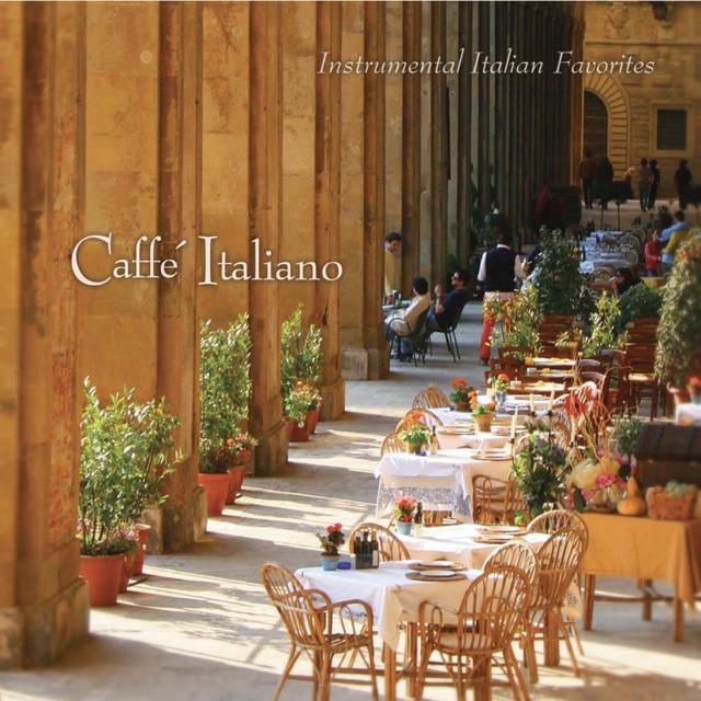 Caffé Italiano: Instrumental Italian Favorites