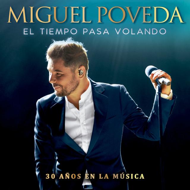 Album cover for El Tiempo Pasa Volando (30 Años En La Música) by Miguel Poveda