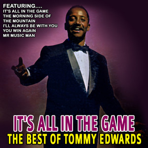 It's All In The Game - The Best Of Tommy Edwards album