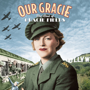 Our Gracie - The Best of Gracie Fields album