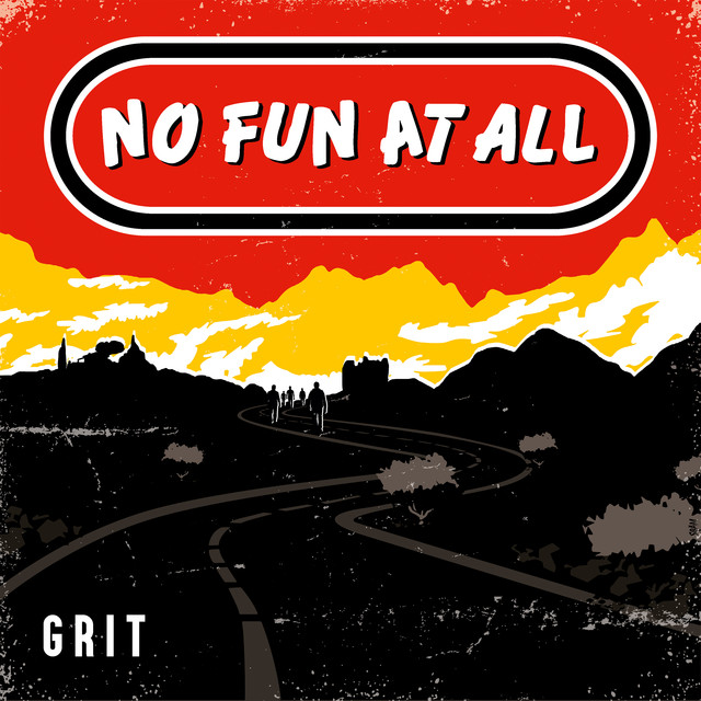 Album cover for GRIT by No Fun At All