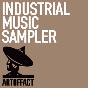 Artoffact Records: Industrial Music Sampler album
