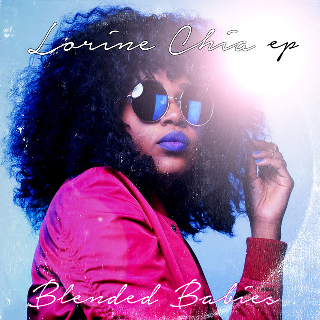 Album cover for Lorine Chia EP by Blended Babies, Lorine Chia
