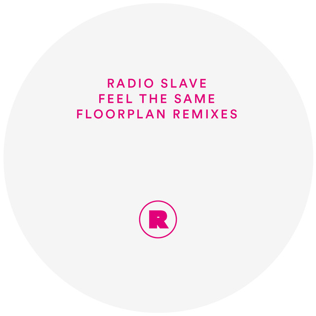 Feel The Same (Floorplan Remixes)