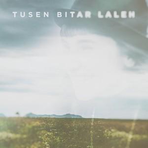 Laleh, Tusen bitar på Spotify