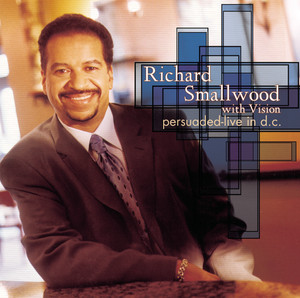 Richard Smallwood, Vision My Everything (Reprise) - (Psalms 150:3-6, Psalms 34:3) cover