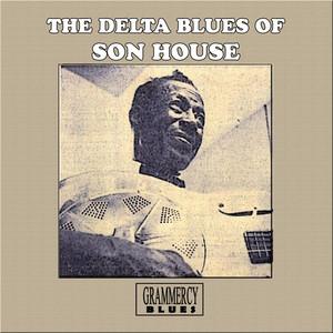 The Delta Blues of Son House album