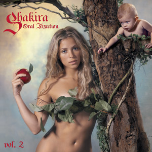 Oral Fixation Vol. 2 - Shakira