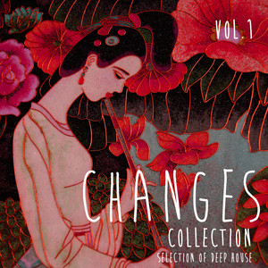 Changes Collection, Vol. 1 - Selection of Deep House Albümü