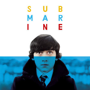 Submarine - Original Songs From The Film By Alex Turner - Alex Turner