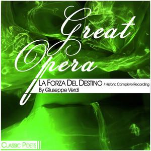 Great Opera [La Forza Del Destino (Historic Complete Recording)] Albümü