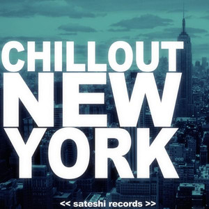 Chillout New York - Sonique