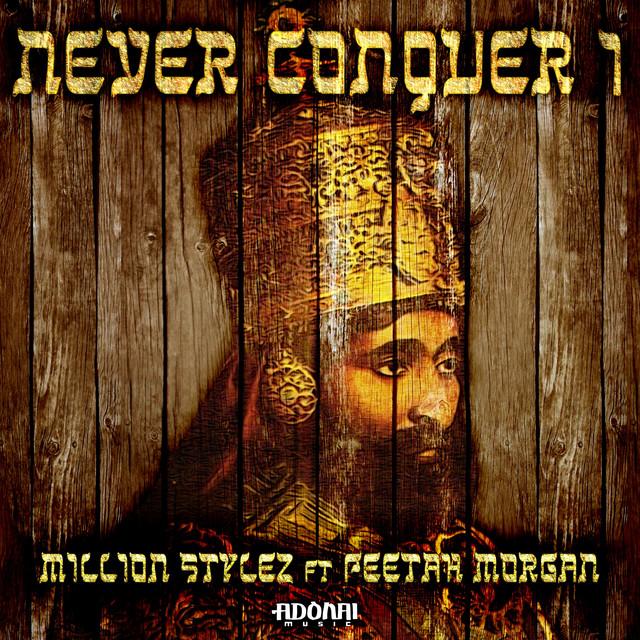 Never Conquer I