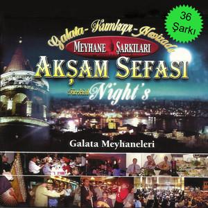 Akşam Sefası Galata Meyhaneleri Albümü