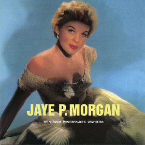 Jaye P. Morgan, The Hugo Winterhalter Orchestra I Guess I'll Have to Change My Plan cover