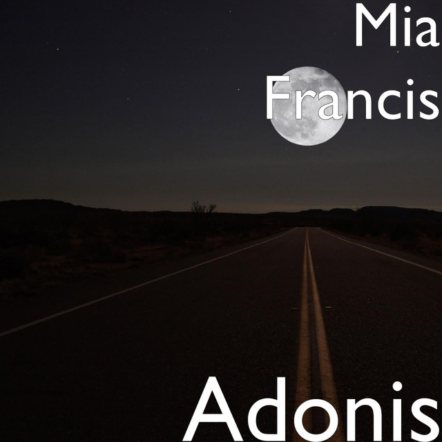 Adonis by Mia Francis on Spotify
