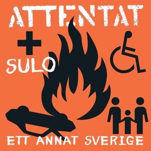 Attentat!, Ett annat Sverige på Spotify