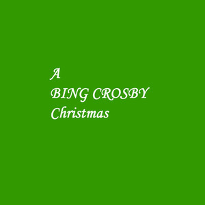 A Bing Crosby Christmas album