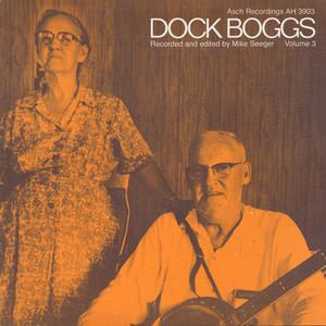 Dock Boggs, Vol. 3 album