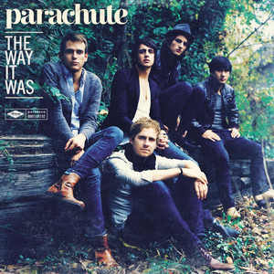 The Way It Was - Parachute