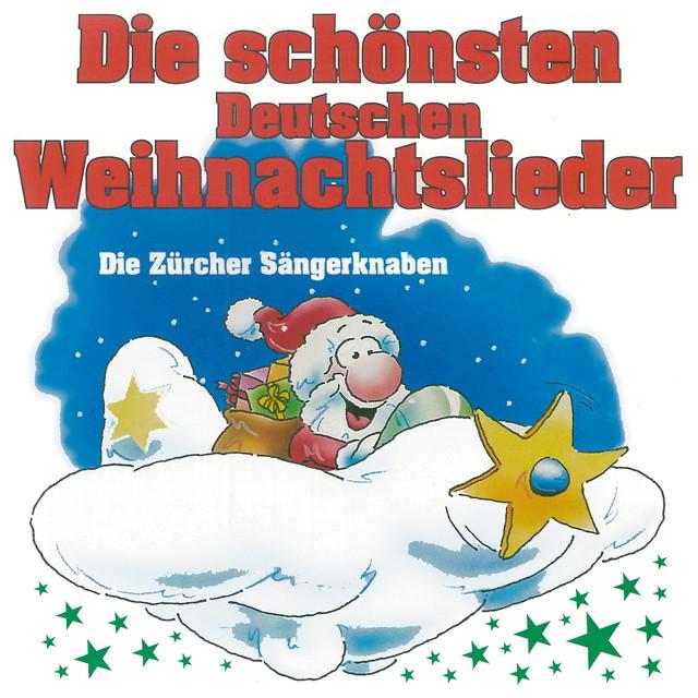 Die Schönsten Deutsche Weihnachtslieder.Die Schönsten Deutschen Weihnachtslieder By Die Zürcher Sängerknaben
