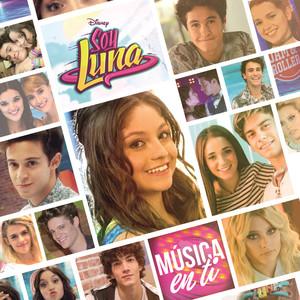 Elenco De Soy Luna Valiente - Radio Disney Vivo cover
