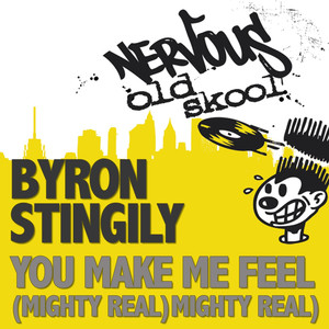 You Make Me Feel (Mighty Real) album