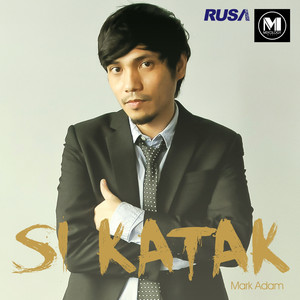 Si Katak - Mark Adam
