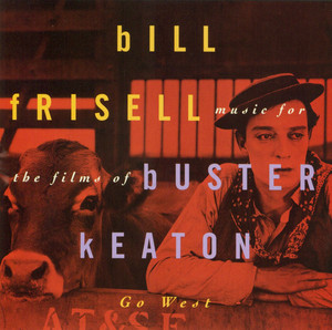 Go West: Music for the Films of Buster Keaton album