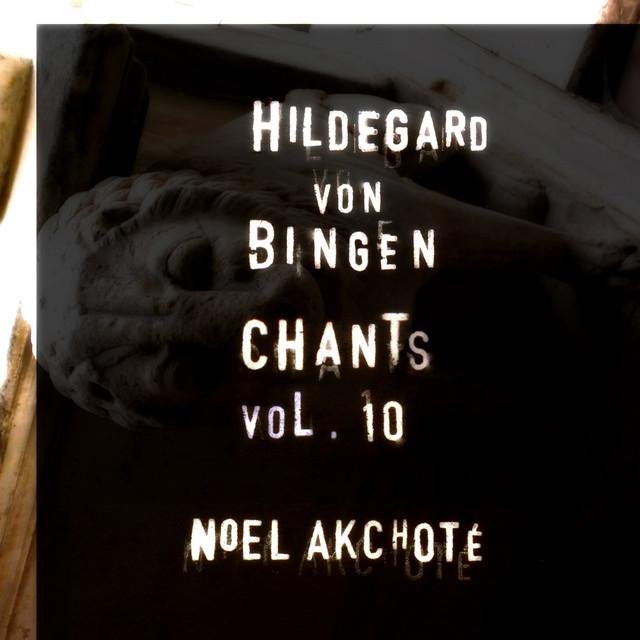 Hildegard Von Bingen: Chants, Vol. 10 (Arr. for Guitar) Albumcover