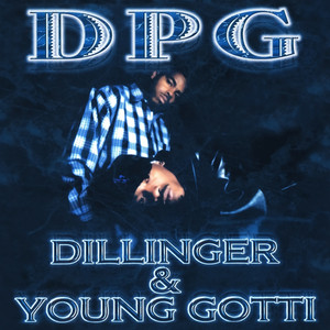 Dillinger & Young Gotti - Clean Version (Digitally Remastered) album