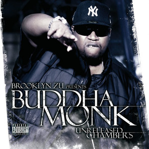 Unreleased Chambers (Bklyn Zu Presents Buddha Monk) album