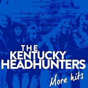 The Kentucky Headhunters ''more Hits''