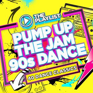 The Playlist – Pump Up The Jam 90s Dance